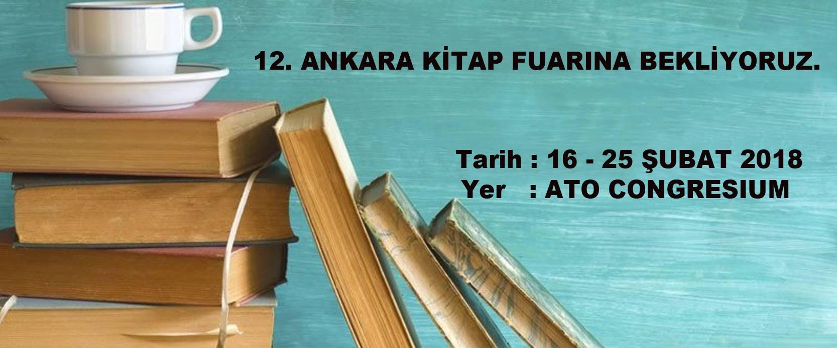 12. Ankara Kitap Fuarına Bekliyoruz.
