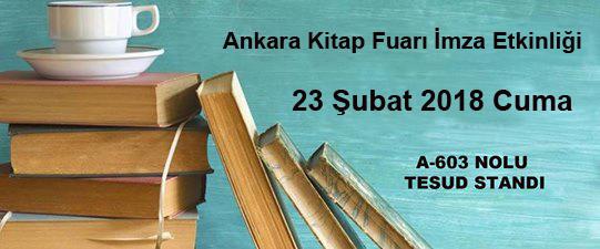 Ankara Kitap Fuarı İmza Etkinliği; 23 Şubat 2018 Cuma