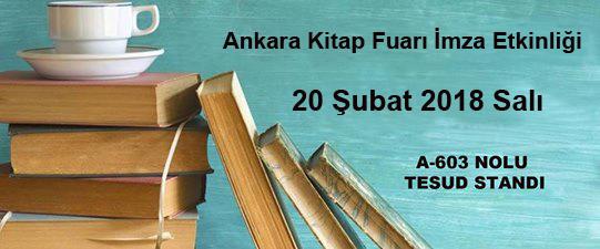 Ankara Kitap Fuarı İmza Etkinliği; 20 Şubat 2018 Salı