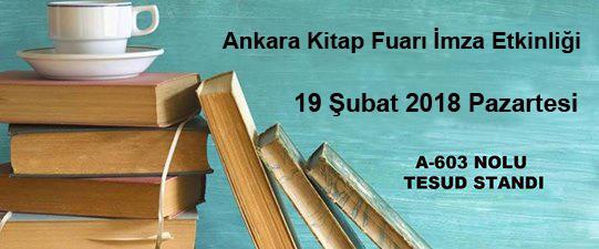 Ankara Kitap Fuarı İmza Etkinliği; 19 Şubat 2018 Pazartesi