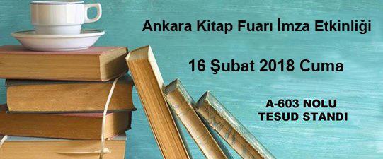 Ankara Kitap Fuarı İmza Etkinliği; 16 Şubat 2018 Cuma