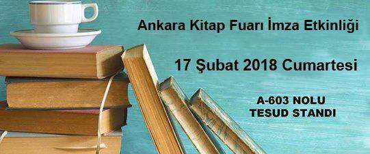 Ankara Kitap Fuarı İmza Etkinliği ve Konferans; 17 Şubat 2018 Cumartesi