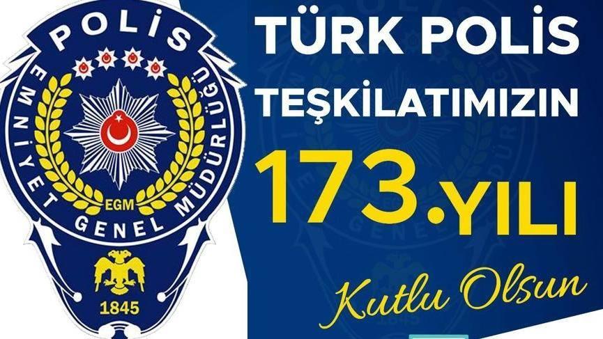 Türk Polis Teşkilatı'nın 173'üncü kuruluş yıl dönümü