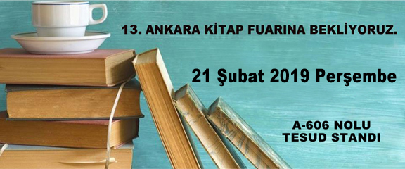 TESUD 13. Ankara Kitap Fuarı İmza Etkinliği;  21 Şubat 2019 Perşembe