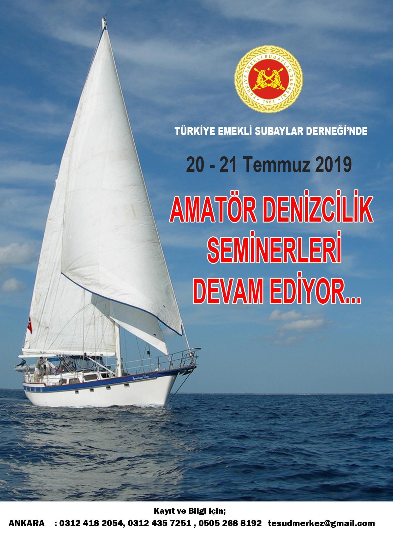 Amatör Denizci Belgesi ve Kısa Mesafe Telsiz Operatörü Yeterlik Belgesi Seminerleri  20-21 Temmuz 2019