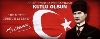 Zafer Bayramı, Türk Silahlı Kuvvetleri Günü ve Kurban Bayramı Kutlaması