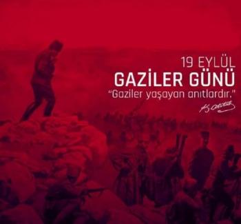 19 Eylül Gaziler Günü Kutlu Olsun