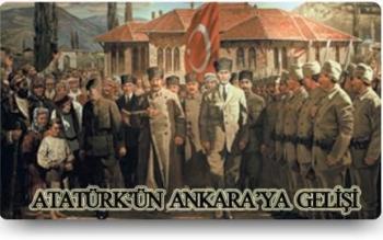 Atatürk'ün Ankara'ya Gelişinin 101. Yıldönümü