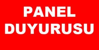 17 Temmuz 2019 Panel Duyurusu