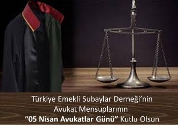 05 Nisan Avukatlar Günü Kutlu Olsun