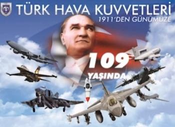 Türk Hava Kuvvetlerinin 109'uncu Kuruluş Yıldönümü Kutlu Olsun
