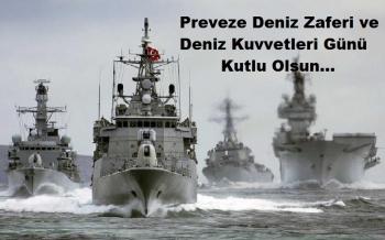 27 Eylül Preveze Deniz Zaferi ve Deniz Kuvvetleri Günü Kutlu Olsun.